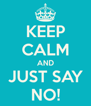 keep-calm-and-just-say-no-131